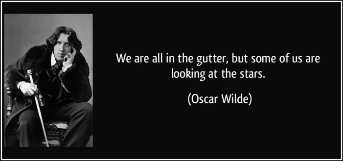quote-we-are-all-in-the-gutter-but-some-of-us-are-looking-at-the-stars-oscar-wilde-198114